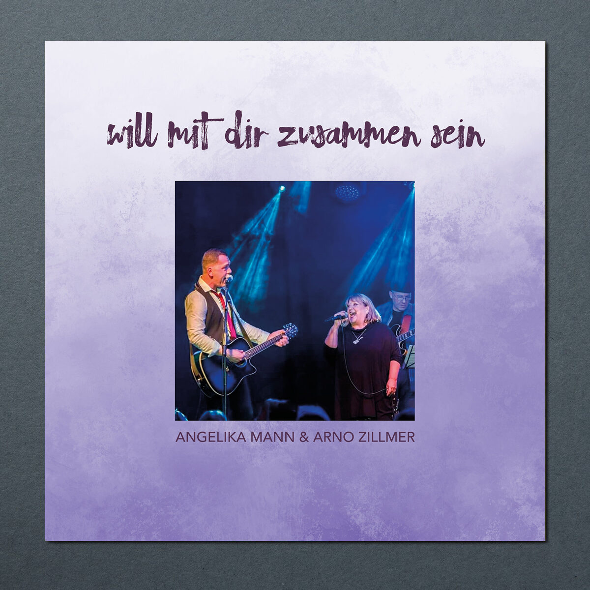 Will mit Dir zusammen sein - Angelika Mann & Arno Zillmer